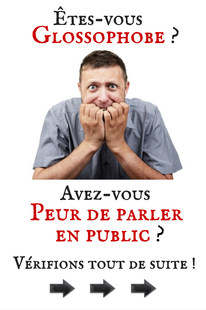 Avez-vous Peur de Parler en Public?
