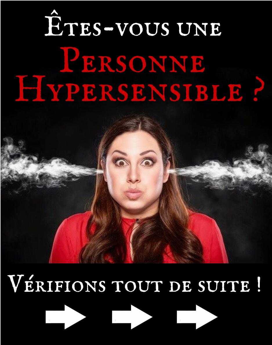 Etes-vous une Personne Hypersensible ?